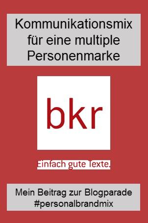 #personalbrandmix - der Kommunikationsmix für meine multiple Personenmarke