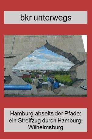 Ein Streifzug durch Hamburg-Wilhelmsburg